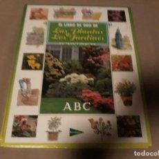 Libros de segunda mano: EL LIBRO DE ORO DE LAS PLANTAS Y LOS JARDINES . ABC . Lote 146281574