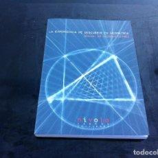 Libros de segunda mano de Ciencias: MIGUEL DE GUZMÁN OZAMIZ. LA EXPERIENCIA DE DESCUBRIR EN GEOMETRÍA. ED, NIVOLA, 2002. INCLUYE CD. Lote 146363770