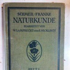 Libri di seconda mano: STQ. HISTORIA NATURAL 1. SCHMEIL FRANKE. EN ALEMAN. .. Lote 146396230