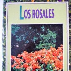 Libros de segunda mano: LOS ROSALES - JARDINERIA PRACTICA EDITORIAL SUSAETA. Lote 146501826