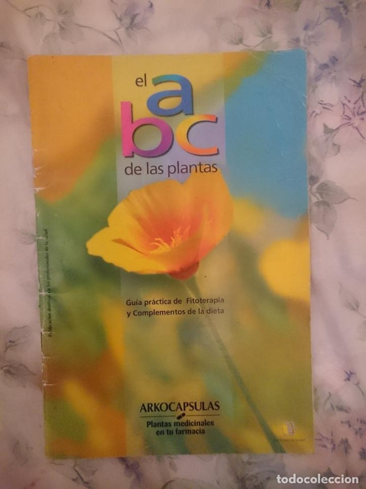 EL ABC DE LAS PLANTAS. GUÍA PRÁCTICA DE FITOTERAPIA. ARKOCAPSULA -VER FOTOS (Libros de Segunda Mano - Ciencias, Manuales y Oficios - Biología y Botánica)