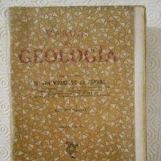 Libros de segunda mano: MANUAL DE GEOLOGIA. POR EL DOCTOR M. SAN MIGUEL DE LA CAMARA. ILUSTRADA CON 395 FIGURAS. MANUEL MARI. Lote 146661510