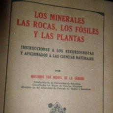 Libros de segunda mano: LOS MINERALES, LAS ROCAS, LOS FÓSILES Y LAS PLANTAS, MAXIMINO SAN MIGUEL, MANUEL MARÍN. Lote 146759446
