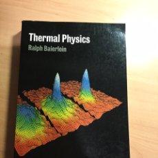 Libros de segunda mano de Ciencias: THERMAL PHYSICS. RALPH BAIERLEIN. FISICA TERMICA. TERMODINAMICA.. Lote 146773090