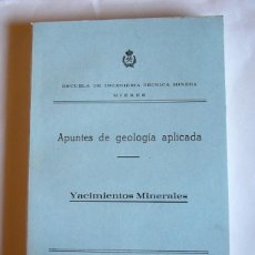 Livros em segunda mão: APUNTES DE GEOLOGIA APLICADA - YACIMIENTOS MINERALES - ESCUELA DE INGENIERIA TECNICA MINERA. MIERES. Lote 148394486