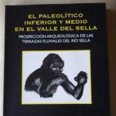 Libros de segunda mano: J. FERNÁNDEZ IRIGOYEN. EL PALEOLÍTICO INFERIOR Y MEDIO EN EL VALLE DEL SELLA. PREHISTORIA. ASTURIAS.. Lote 147125390