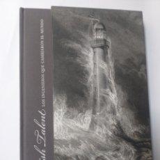 Libros de segunda mano de Ciencias: SCOTTISH TALENT LOS INGENIEROS QUE CAMBIARON EL MUNDO DAVID BOYLE HISTORIA ARTE XIX CIENCIA TECNICA. Lote 147185452