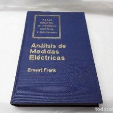 Libros de segunda mano de Ciencias: ANÁLISIS DE MEDIDAS ELECTRICAS. Lote 147296334