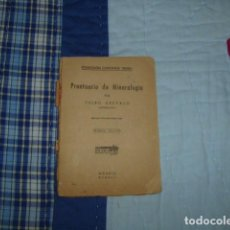 Libros de segunda mano: PRONTUARIO DE MINERALOGIA , CELSO AREVALO. Lote 147322410