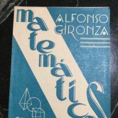 Libros de segunda mano de Ciencias - MATEMÁTICAS 6 CURSO ALFONSO GIRONZA 1963 + PROGRAMA - 147395348