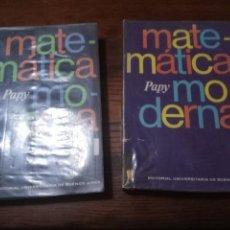 Libros de segunda mano de Ciencias: MATEMATICA MODERNA PAPY TOMOS I Y II EDITORIAL UNIVERSITARIA DE BUENOS AIRES.1972.. Lote 147395742