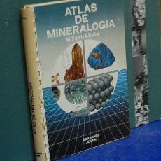 Libros de segunda mano: LMV - ATLAS DE MINERALOGÍA. M. FONT-ALTABA. Lote 147465946