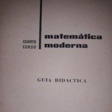 Libros de segunda mano de Ciencias: MATEMÁTICA MODERNA BRUÑO 1970 GUÍA DIDÁCTICA CON PROGRAMA 4º CURSO EJERCICIOS RESUELTOS IMPECABLE. Lote 147499890