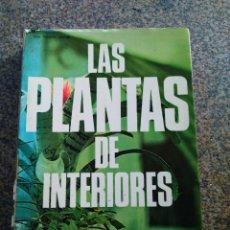Libros de segunda mano: LAS PLANTAS DE INTERIORES - CULTIVO, TRATAMIENTO, CUIDADOS -- DE VECCHI 1970 --. Lote 147504670