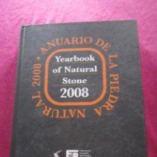 Libros de segunda mano: ANUARIO DE LA PIEDRA NATURAL STONE 2008 CATALOGO. Lote 147599186