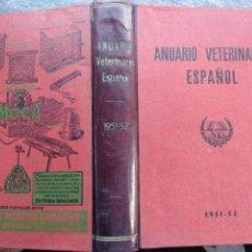 Libros de segunda mano: ANUARIO VETERINARIO ESPAÑOL,1951-52, ARTURO ABEGER. 798PP. Lote 147605450
