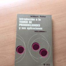 Libros de segunda mano de Ciencias: TEORIA DE PROBABILIDADES Y SUS APLICACIONES. FELLER. PROBABILIDAD ESTADISTICA. Lote 147606132