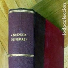 Libros de segunda mano de Ciencias: QUÍMICA GENERAL. VV.AA.EDITORIAL ALHAMBRA.1961. Lote 147632114