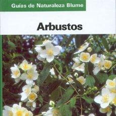 Libros de segunda mano: GUIA BLUME - ARBUSTOS . Lote 147642626