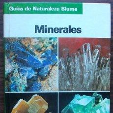 Libros de segunda mano: GUIAS DE NATURALEZA BLUME. MINERALES. Lote 147669178