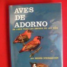 Libros de segunda mano: AVES DE ADORNO. Lote 178395687