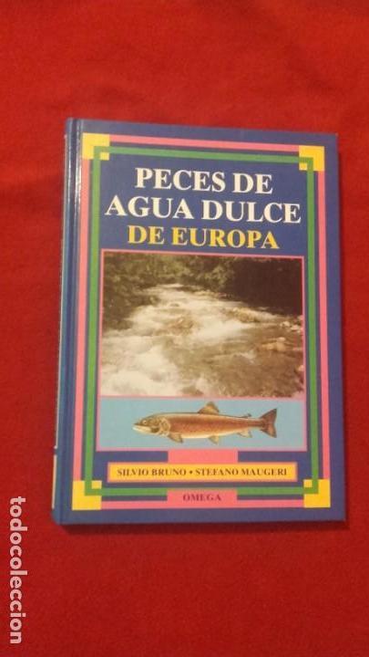PECES DE AGUA DULCE DE EUROPA - S. BRUNO & S. MAUGERI - ED. OMEGA - CARTONE (Gebrauchte Bücher - Wissenschaften, Handbücher und Berufe - Biologie und Botanik)