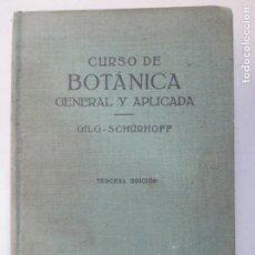 Libros de segunda mano: CURSO DE BOTÁNICA GENERAL Y APLICADA. ERNST GILG. TERCERA EDICIÓN. 1967. EDITORIAL LABOR.. Lote 148065094