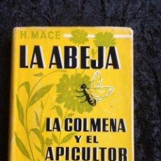 Libros de segunda mano - LA ABEJA - LA COLMENA Y EL APICULTOR - Herbert MACE - 148189618