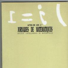 Libros de segunda mano de Ciencias: ACTES DE LES 2ES. JORNADES DE MATEMATIQUES, SOCIETAT CASTELLONENCA DE MATEMATIQUES. CASTELLON. 1987.. Lote 148200938