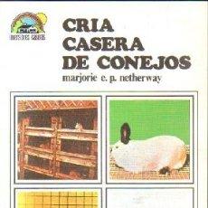 Libros de segunda mano: CRIA CASERA DE CONEJOS. A-ANIMAL-115. Lote 148224590