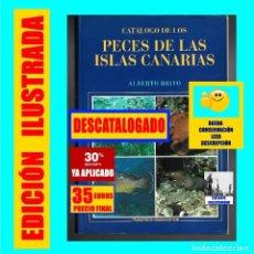 Libros de segunda mano: CATÁLOGO DE LOS PECES DE LAS ISLAS CANARIAS - ALBERTO BRITO FRANCISCO LEMUS EDITOR - MUY ILUSTRADO. Lote 148248750