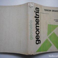 Libros de segunda mano de Ciencias: GEOMETRÍA. TERCER GRADO Y92107. Lote 148300218