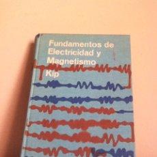 Libros de segunda mano de Ciencias: FUNDAMENTOS DE ELECTRICIDAD Y MAGNETISMO. 1967. Lote 148454417