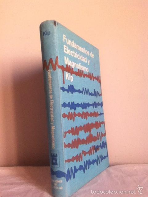 Libros de segunda mano de Ciencias: FUNDAMENTOS de ELECTRICIDAD Y MAGNETISMO. 1967 - Foto 2 - 148454417