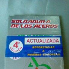 Libros de segunda mano de Ciencias: SOLDADURA DE LOS ACEROS.- MANUEL REINA GOMEZ (NUEVO PRECINTADO). Lote 148569994