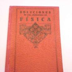 Libros de segunda mano de Ciencias: SOLUCIONES DE LOS PROBLEMAS DE FISICA - EDELVIVES. Lote 148680106
