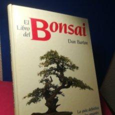Libros de segunda mano: EL LIBRO DEL BONSAI - DAN BARTON - CÍRCULO, 1990. Lote 148911590