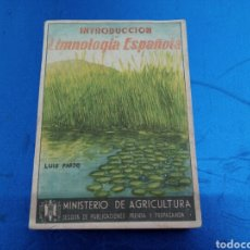 Libros de segunda mano: INTRODUCCIÓN A LA LIMNOLOGIA ESPAÑOLA 1946 , LUIS PARDO. Lote 148951786