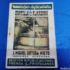 Libros de segunda mano: CARTILLA DE LA ALMAZARA ,J. MIGUEL ORTEGA NIETO 1943. Lote 148952525