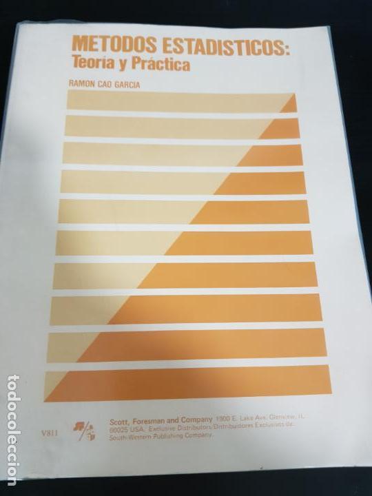 METODOS ESTADISTICOS, TEORIA Y PRÁCTICA.RAMON CAO GARCIA. (Libros de Segunda Mano - Ciencias, Manuales y Oficios - Física, Química y Matemáticas)