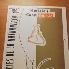 Libros de segunda mano de Ciencias: LA MATÈRIA I EL CANVI QUÍMIC (M. FORNELLS, A. MIRÓ, B. PALOU, E. PÉREZ) MCGRAW HILL. Lote 149000526