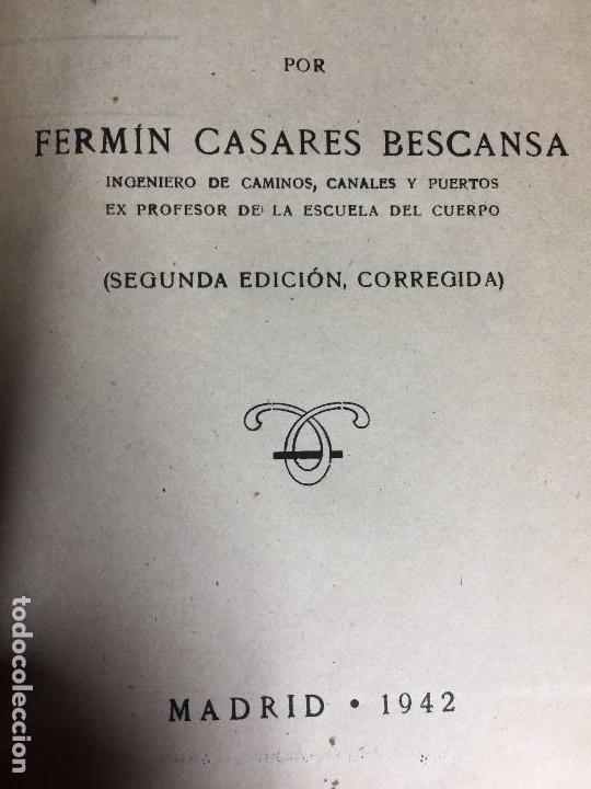 Libros de segunda mano de Ciencias: MECÁNICA GENERAL FERMÍN CASARES segunda edición 1942 escuela especial de ingenieros - Foto 9 - 149215302