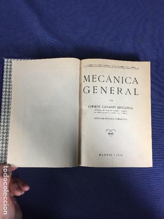 MECÁNICA GENERAL FERMÍN CASARES SEGUNDA EDICIÓN 1942 ESCUELA ESPECIAL DE INGENIEROS (Libros de Segunda Mano - Ciencias, Manuales y Oficios - Física, Química y Matemáticas)