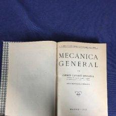 Libros de segunda mano de Ciencias: MECÁNICA GENERAL FERMÍN CASARES SEGUNDA EDICIÓN 1942 ESCUELA ESPECIAL DE INGENIEROS. Lote 149215302