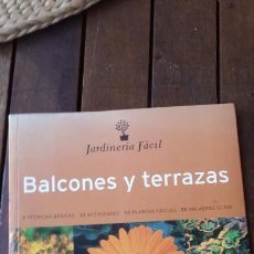 Libros de segunda mano: BALCONES Y TERRAZAS - TECNICAS BASICAS -- JARDINERIA.. Lote 149221470