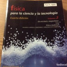 Libros de segunda mano de Ciencias: FÍSICA PARA LA CIENCIA Y LA TECNOLOGÍA. VOLUMEN 2. ELECTRICIDAD Y MAGNETISMO. LUZ - TIPLER, PAUL ALL. Lote 149237886