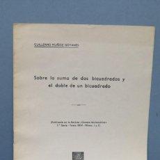 Livres d'occasion: SOBRE LA SUMA DE LOS BICUADRADOS Y EL DOBLE DE UN BICUADRADO. GUILLERMO MUÑOZ. Lote 149247798