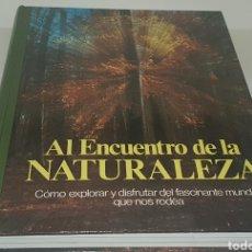 Libros de segunda mano: AL ENCUENTRO DE LA NATURALEZA - ARM05. Lote 149249450