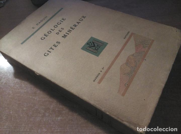 Libros de segunda mano: Géologie des Gites Minéraux, E. Raguin, 1949 - Foto 3 - 149252098