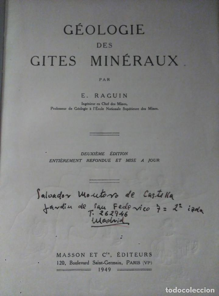 Libros de segunda mano: Géologie des Gites Minéraux, E. Raguin, 1949 - Foto 4 - 149252098
